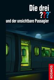 Die drei ??? und der unsichtbare Passagier (drei Fragezeichen)