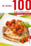 Dr. Oetker: 100 Rezepte - Wok und Pfanne ★★★★