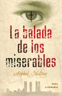 Aníbal Malvar: La balada de los miserables