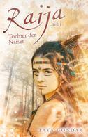 Taya Gondar: Raija - Tochter der Naiset ★★★★