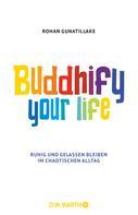 Rohan Gunatillake: Buddhify Your Life ★★★★★