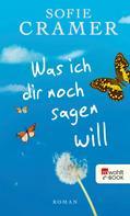 Sofie Cramer: Was ich dir noch sagen will ★★★★