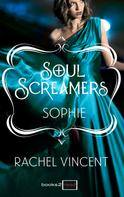 Rachel Vincent: Sophie: Kurzroman - Soul Screamers ★★★★