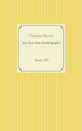 Jane Eyre. Eine Autobiographie - Band 107