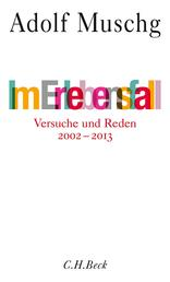 Im Erlebensfall - Essays 2002-2013