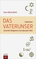 Hans-Martin Barth: Das Vaterunser