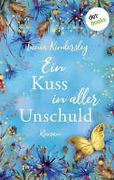 Ein Kuss in aller Unschuld - Roman