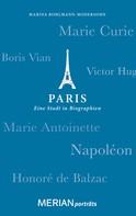 Marina Bohlmann-Modersohn: Paris. Eine Stadt in Biographien ★★★★