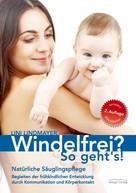 Lini Lindmayer: Windelfrei? So geht's! ★★★★