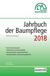 Jahrbuch der Baumpflege 2018 - Yearbook of Arboriculture