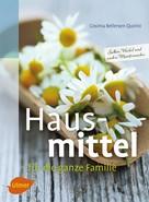 Cosima Bellersen Quirini: Hausmittel für die ganze Familie ★★★★