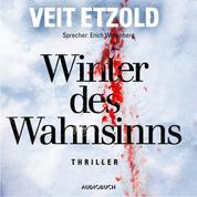 Winter des Wahnsinns (ungekürzt) (Ungekürzt)
