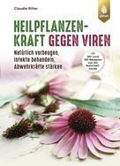 Claudia Ritter: Heilpflanzenkraft gegen Viren