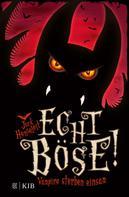 Jack Henseleit: Echt böse! Vampire sterben einsam ★★★