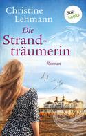 Christine Lehmann: Die Strandträumerin ★★★★