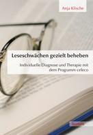 Anja Klische: Leseschwächen gezielt beheben ★★★★