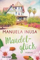 Manuela Inusa: Mandelglück ★★★★