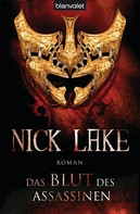 Nick Lake: Das Blut des Assassinen ★★★★★