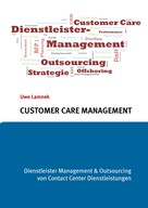Uwe Lamnek: Customer Care Management