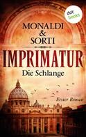 Monaldi & Sorti: IMPRIMATUR - Roman 1: Die Schlange ★★★