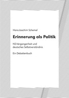 Hans-Joachim Schemel: Erinnerung als Politik
