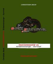 TASCHENKARTE XL Krisenvorsorge - Survival - Krisenvorsorge - Survival