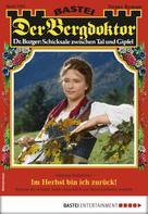 Andreas Kufsteiner: Der Bergdoktor 1935 - Heimatroman