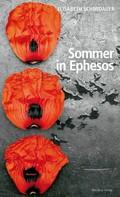 Elisabeth Schmidauer: Sommer in Ephesos ★