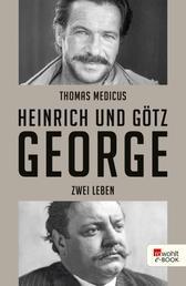 Heinrich und Götz George - Zwei Leben