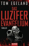 Tom Egeland: Das Luzifer Evangelium ★★★★