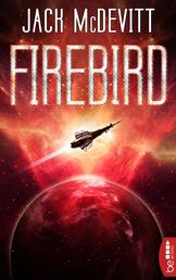 Firebird - Ein Alex-Benedict-Roman