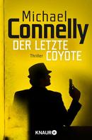 Michael Connelly: Der letzte Coyote ★★★★