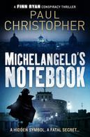 Paul Christopher: Michelangelo's Notebook ★★★★