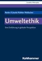 Michael Reder: Umweltethik