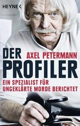 Der Profiler - Ein Spezialist für ungeklärte Morde berichtet