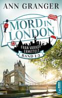 Ann Granger: Mord in London: Band 1-3 ★★★