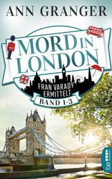 Mord in London: Band 1-3 - Fran Varady ermittelt