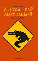 Tino Schrödl: Australien? Australien! ★★★★