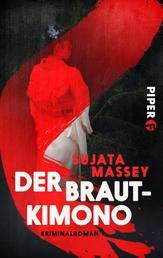 Der Brautkimono - Kriminalroman