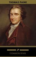 Thomas Paine: Common Sense (Golden Deer Classics)