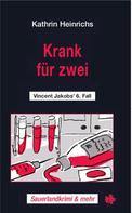 Kathrin Heinrichs: Krank für zwei ★★★★