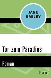 Tor zum Paradies - Roman