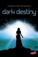Jennifer Benkau: Dark Destiny ★★★★★