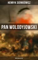 Henryk Sienkiewicz: Pan Wolodyjowski: Der kleine Ritter