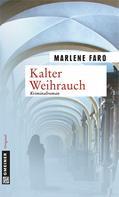 Marlene Faro: Kalter Weihrauch ★★★★
