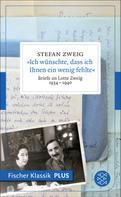 Stefan Zweig: »Ich wünschte, dass ich Ihnen ein wenig fehlte« ★★★