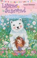 Tanya Stewner: Liliane Susewind – Ein Eisbär kriegt keine kalten Füße ★★★★★