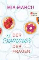 Mia March: Der Sommer der Frauen ★★★★★