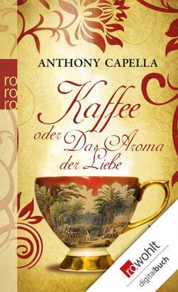 Kaffee oder Das Aroma der Liebe