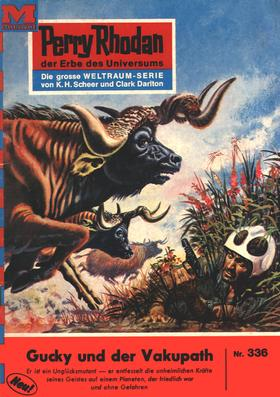 Perry Rhodan 336: Gucky und der Vakupath